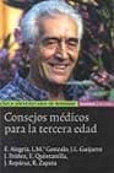 Compartir libros descargar CONSEJOS MEDICOS PARA LA TERCERA EDAD 9788431320928 ePub DJVU