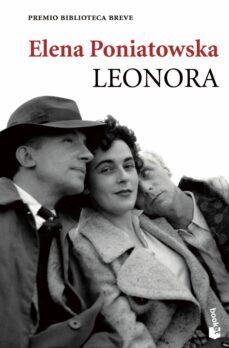 Ipod descargar libros de audio LEONORA (PREMIO BIBLIOTECA BREVE 2011) de ELENA PONIATOWSKA