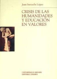 Upgrade6a.es Crisis De Las Humanidades Y Educacion En Valores Image