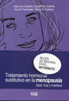 Ebook para la descarga de pruebas manual TRATAMIENTO HORMONAL SUSTITUTIVO EN LA MENOPAUSIA: AYER, HOY Y MAÑANA