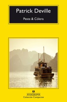 Descargar ebook gratis nuevos lanzamientos PESTE & COLERA MOBI RTF iBook de PATRICK DEVILLE