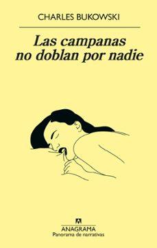 Descarga de foro de libros electrónicos LAS CAMPANAS NO DOBLAN POR NADIE (Spanish Edition) iBook 9788433980328