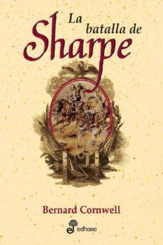 la batalla de sharpe (xix entrega de la serie de richard sharpe)-william derrick-9788435035828