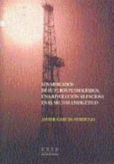Colorroad.es Los Mercados De Futuros Petroliferos: Una Revolucion Silenciosa E N El Sector Energetico Image