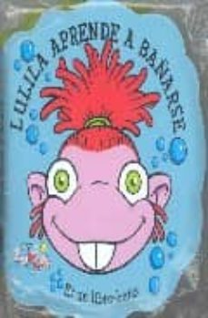 Permacultivo.es Lulila Aprende A Bañarse (Es Un Libro-baño) (Los Lunnis) Image