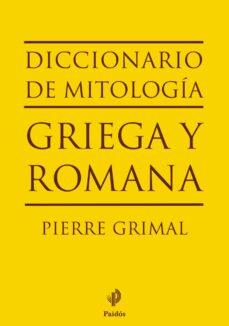 diccionario de mitologia griega y romana-pierre grimal-9788449324628