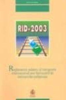 Geekmag.es Reglamento Relativo Al Transporte Internacional Por Ferrocarril D E Mercancias Peligrosas (Rid-2003) Image