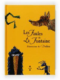 Ojpa.es Les Faules De La Fontaine: Il·lustracions De Dedieu (Desplegable) Image