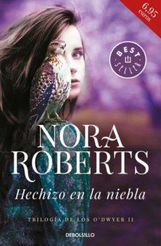 hechizo en la niebla (trilogía de los o dwyer 2)-nora roberts-9788466341028