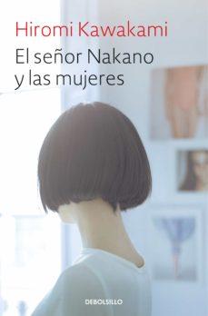Libros descargables gratis para tabletas EL SEÑOR NAKANO Y LAS MUJERES CHM
