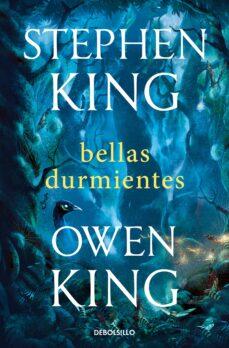 Libros en línea para descarga gratuita BELLAS DURMIENTES de STEPHEN KING, OWEN KING in Spanish