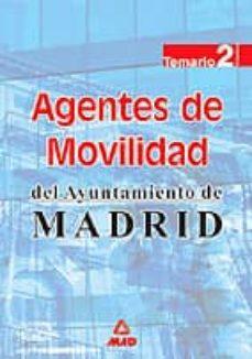 Curiouscongress.es Agentes De Movilidad Del Ayuntamiento De Madrid: Temario (Vol. Ii ) Image