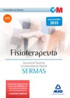 fisioterapeuta del servicio de salud de la comunidad de madrid. temario general-9788467672428