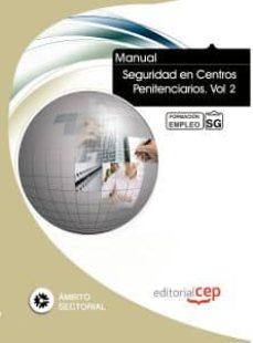 Geekmag.es Manual Seguridad En Centros Penitenciarios. Vol 2. Formacion Para El Empleo Image