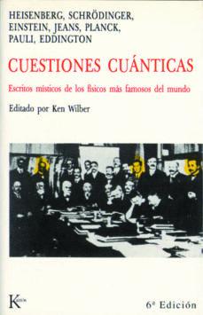 Elmonolitodigital.es Cuestiones Cuanticas: Escritos Misticos De Los Fisicos Mas Famoso S Del Mundo Image