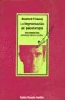 Valentifaineros20015.es La Improvisacion En Psicoterapia Guia Practica Para Estrategias C Linicas Creativas Image