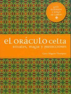 el oraculo celta: rituales, magia y predicciones-guerry maguire thompson-9788475568928