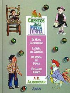 cuentos de la media lunita, n.3: del 9 al 12 (6ª ed.)-antonio rodriguez almodovar-9788476470428