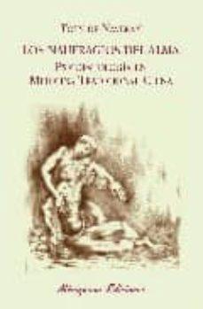 los naufragios del alma: psicopatologia en medicina tradicional c hina-toty de naveran-9788478132928