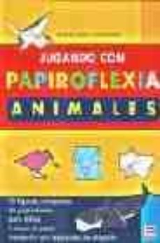 jugando con papiroflexia: animales-nobuyoshi enomoto-9788479023928