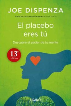 el placebo eres tú-joe dispenza-9788479538828