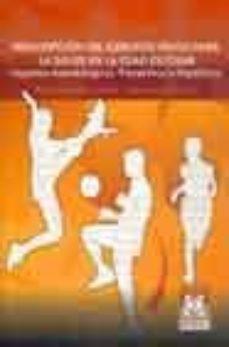 Libros de texto en línea gratuitos para descargar PRESCRIPCION DEL EJERCICIO FISICO PARA LA SALUD EN LA EDAD ESCOLA R 9788480197328