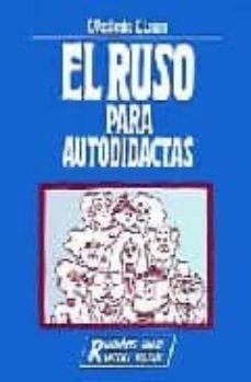 Descargar EL RUSO PARA AUTODIDACTAS gratis pdf - leer online