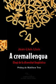 Inmaswan.es A Cremallengua: Elogi De La Diversitat Linguistica Image