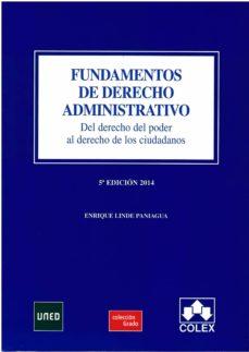 Iguanabus.es Fundamentos De Derecho Administrativo (5ª Ed.): Del Derecho Del Poder Al Derecho De Los Ciudadanos Image