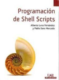 Descargar PROGRAMACION DE SHELL SCRIPTS gratis pdf - leer online
