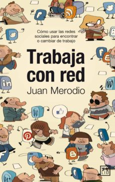 trabaja con red (ebook)-juan merodio-9788483567128