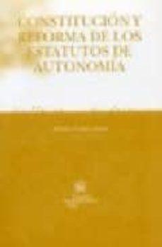 Descargar CONSTITUCION Y REFORMA DE LOS ESTATUTOS DE AUTONOMIA gratis pdf - leer online
