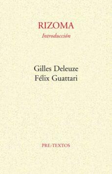 rizoma: introduccion-gilles deleuze-felix guattari-9788485081028