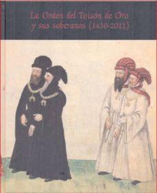Eldeportedealbacete.es La Orden Del Toison De Oro Y Sus Soberanos(1430-2011) Image