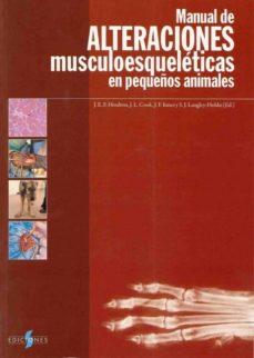 Encuentroelemadrid.es (I.b.d.) Manual Alteraciones Mulculoesqueleticas En Pequeños Animales 2ª Edicion Image