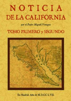 Upgrade6a.es Noticia De La California, Y De Su Conquista Temporal, Y Espiritua L Hasta El Tiempo Presente (Tomos 1 Y 2) Image