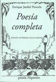 poesia completa (e. jardiel poncela)-enrique jardiel poncela-9788490020128