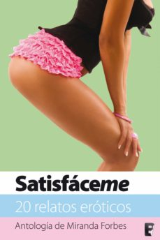 satisfáceme (ebook)-miranda forbes-9788490191828
