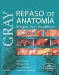 Descargar libros de kindle gratis sin tarjeta de crédito GRAY: REPASO DE ANATOMIA: PREGUNTAS Y RESPUESTAS (2ª ED) in Spanish