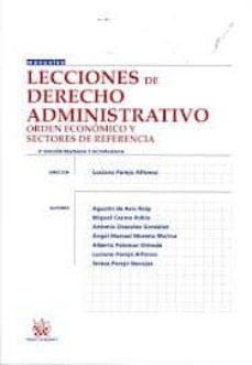 Inmaswan.es Lecciones De Derecho Administrativo. Orden Economico Y Sectores D E Referencia (3ª Ed) Image