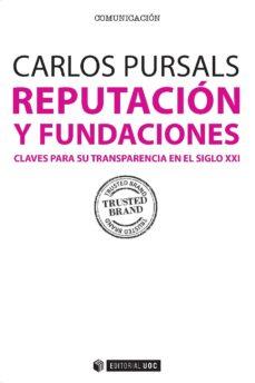 reputación y fundaciones (ebook)-carlos pursals puig-9788490647028