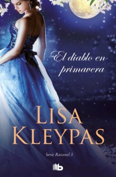 Descargar libro de google books EL DIABLO EN PRIMAVERA (LOS RAVENEL 3) de LISA KLEYPAS PDB RTF 9788490709528