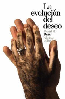 Descargar LA EVOLUCION DEL DESEO: ESTRATEGIAS DEL EMPAREJAMIENTO HUMANO gratis pdf - leer online