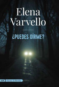 Descargar libros gratis para kindle ipad ¿PUEDES OIRME? CHM DJVU 9788491049128 de ELENA VARVELLO in Spanish