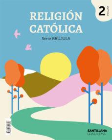 RELIGIÓN BRÚJULA 2º EDUCACION PRIMARIA ED 2019 ANDALUCIA