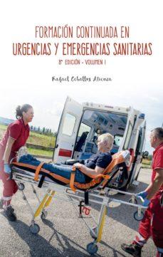 Descargar gratis kindle ebooks ipad FORMACION CONTINUA ENURGENCIAS Y EMERGENCIAS SANITARIAS (VOL. 1) (8ª ED.) PDB de RAFAEL CEBALLOS ATIENZA in Spanish 9788491490128