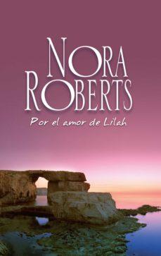 por el amor de lilah (ebook)-nora roberts-9788491701828