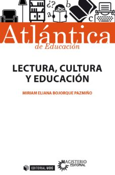 lectura, cultura y educación (ebook)-miriam eliana bojorque pazmiño-9788491803928