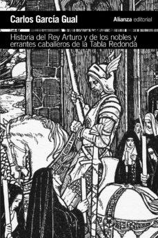 Premioinnovacionsanitaria.es Historia Del Rey Arturo Y De Los Nobles Y Errantes Caballeros De La Tabla Redonda: Analisis De Un Mito Literario Image