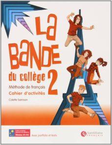 la bande 2 cahier d activ+separ+cd ed10 (ed. secundaria)-9788492729128